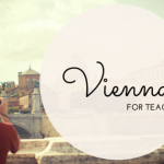 Vienna for Teachers: An 8-Day Guide